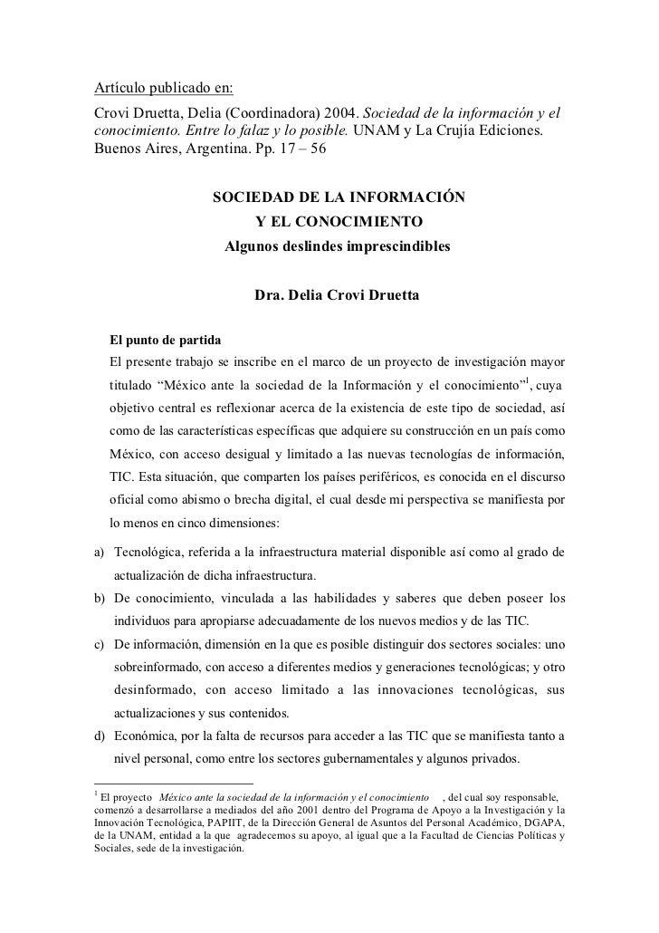 Artículo publicado en:Crovi Druetta, Delia (Coordinadora) 2004. Sociedad de la información y elconocimiento. Entre lo fala...