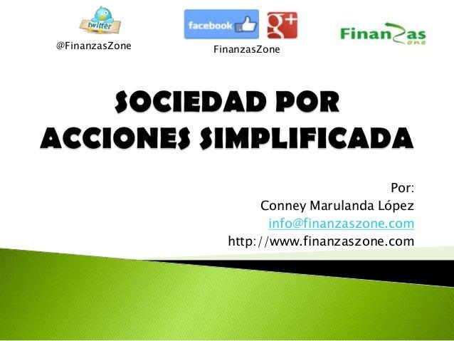 Por: Conney Marulanda López info@finanzaszone.com http://www.finanzaszone.com @FinanzasZone FinanzasZone
