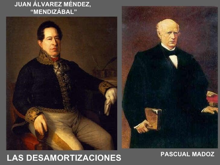 "LAS DESAMORTIZACIONES JUAN ÁLVAREZ MÉNDEZ,  "" MENDIZÁBAL"" PASCUAL MADOZ"