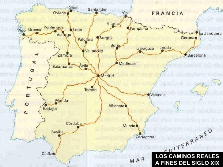 LOS CAMINOS REALES A FINES DEL SIGLO XIX