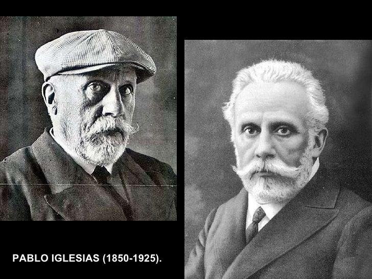 PABLO IGLESIAS (1850-1925).