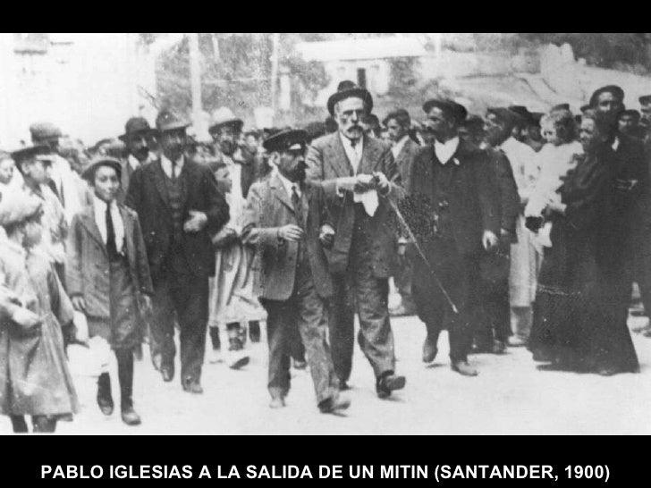 PABLO IGLESIAS A LA SALIDA DE UN MITIN (SANTANDER, 1900)