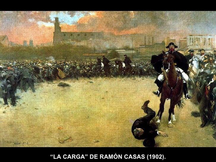 """"""" LA CARGA"""" DE RAMÓN CASAS (1902)."""