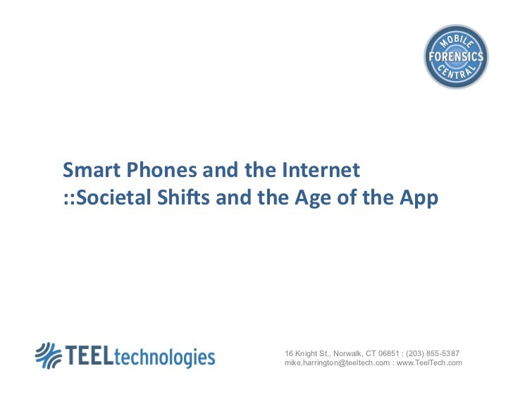 Smart Phones and the Internet ::Societal Shi3s and the Age of the App                           ...