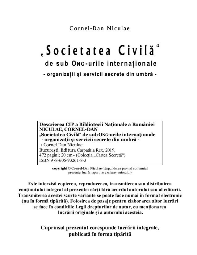 """Co rnel- Dan Niculae """" S o c i e t a t e a C i v i l ă """" de sub ONG-urile internaţionale - organizaţii şi servicii secrete..."""