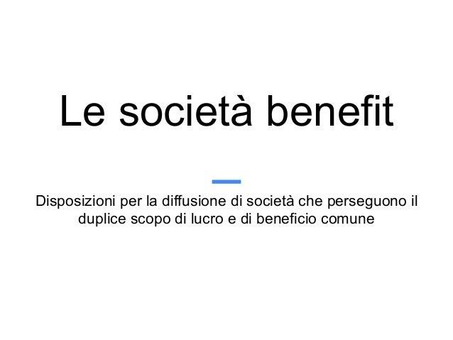Società Benefit - Presentazione Sen. Mauro Del Barba Slide 2