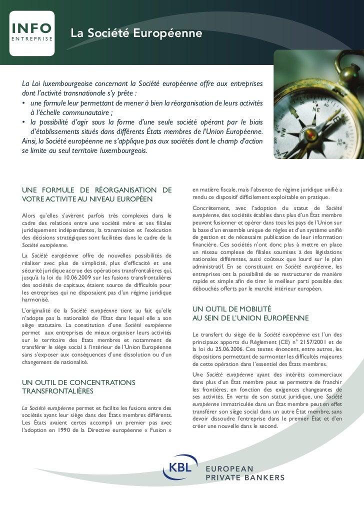 INFO                  La Société Européenneentreprise  La Loi luxembourgeoise concernant la Société européenne offre aux e...