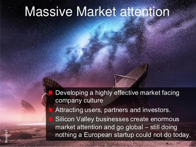 9© Copyright S3 Accelerator 2014 Copying or distribution is prohibited #Society3 Massive Market attention Developing a hig...