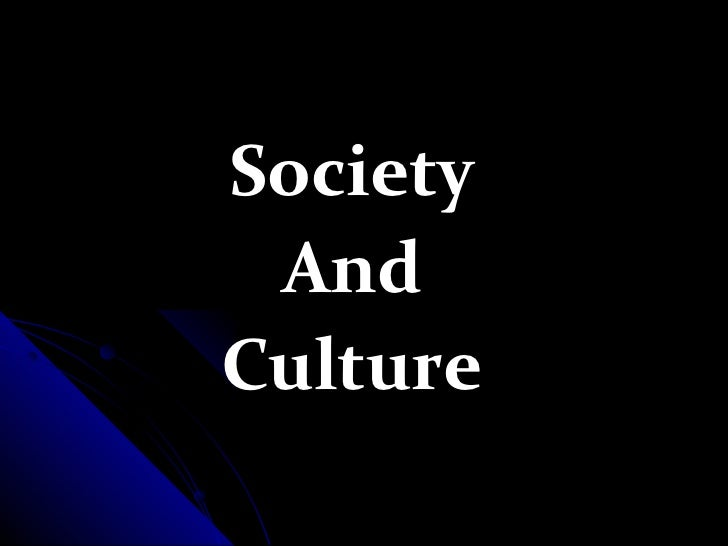 Society AndCulture