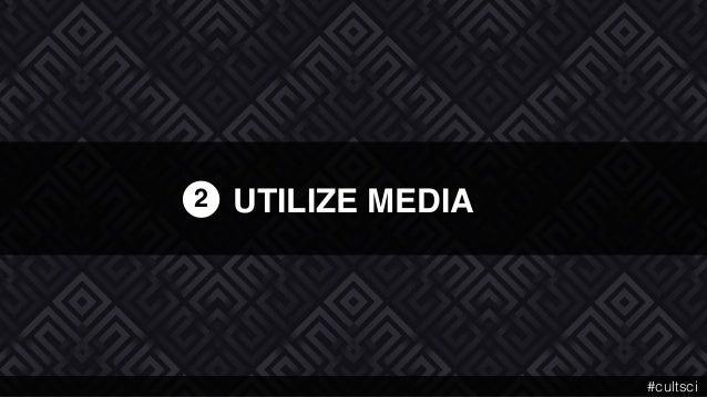 UTILIZE MEDIA2 #cultsci