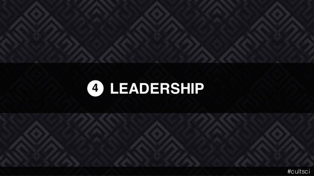 LEADERSHIP4 #cultsci