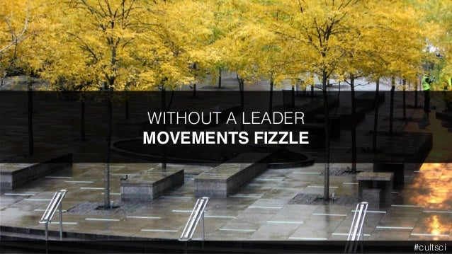 WITHOUT A LEADER MOVEMENTS FIZZLE #cultsci