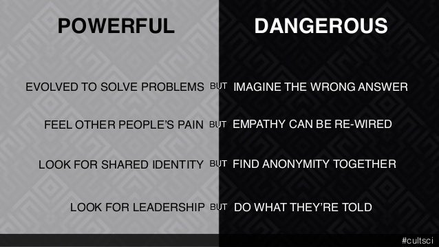 POWERFUL DANGEROUS DO WHAT THEY'RE TOLDLOOK FOR LEADERSHIP IMAGINE THE WRONG ANSWEREVOLVED TO SOLVE PROBLEMS EMPATHY CAN B...