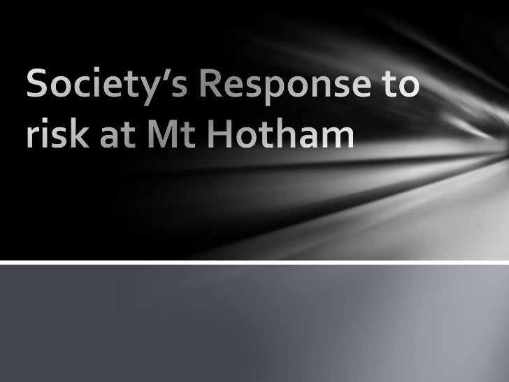 Society's Response to risk at Mt Hotham<br />
