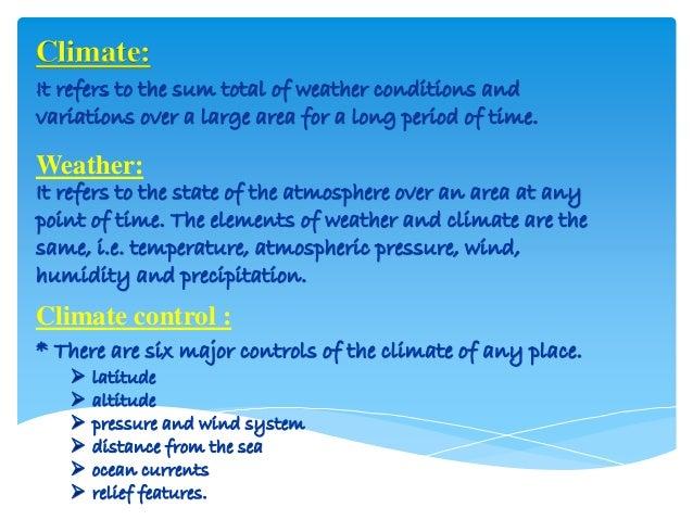 Climate / class IX . Slide 2