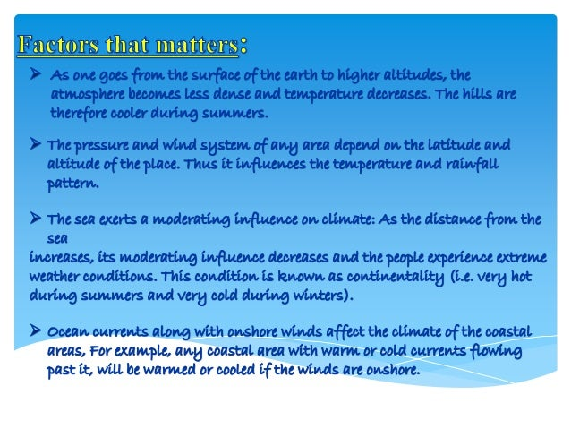 Climate / class IX . Slide 3