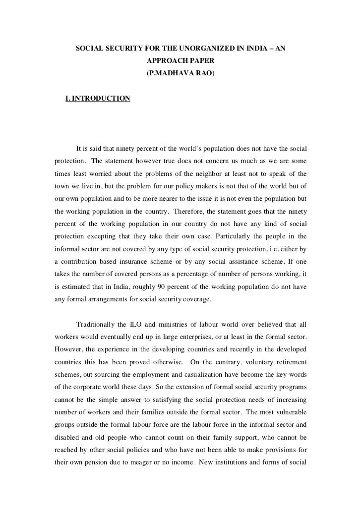 SOCIAL SECURITY FOR THE UNORGANIZED IN INDIA – AN                                APPROACH PAPER                           ...