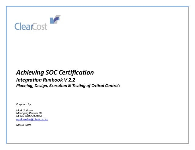Achieving SOC Certification Integration Runbook V 22 Planning Design Execution Testing Of Critical