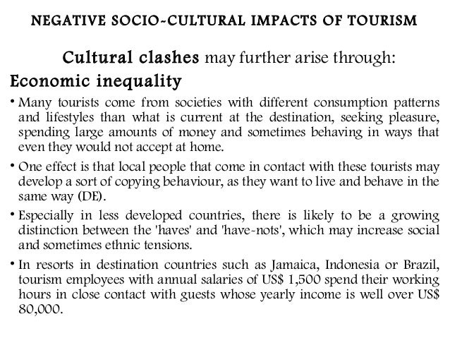 the cultural impacts of tourism on Preserving cultural heritage and possible impacts on regional development: cultural tourism, some heritage tourism, some cultural & heritage tourism or shortly cultural heritage tourism (cultural & heritage tourism alliance, 2002.
