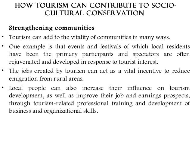 socio culture impact of tourism on China experienced remarkable growth in the tourism sector in 2011 with a  considerable increase in international as well as domestic demand, china has.