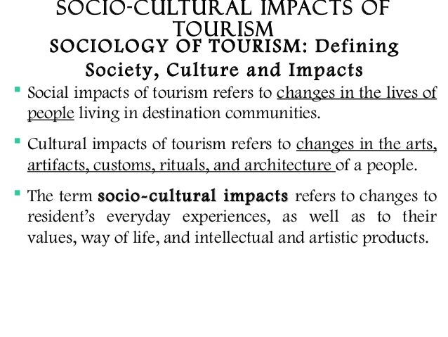 factors affecting cultural tourism Cultural factors effecting tourism development in the purpose of this research is to assess the affect of cultural dimension on tourism development.