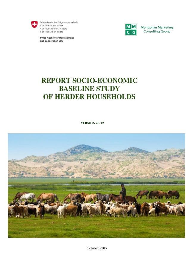 - 0 - REPORT SOCIO-ECONOMIC BASELINE STUDY OF HERDER HOUSEHOLDS VERSION no. 02 October 2017