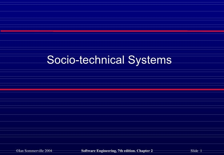 Socio-technical Systems