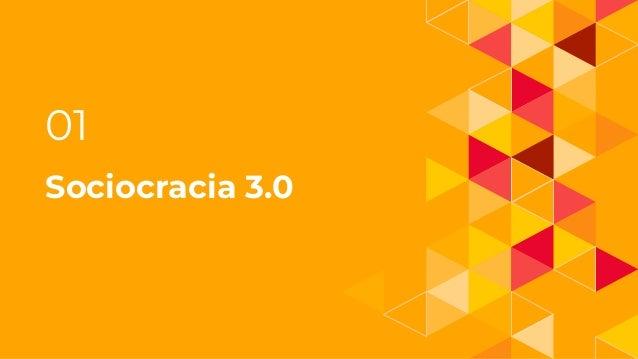 Sociocracia 3.0 Slide 3