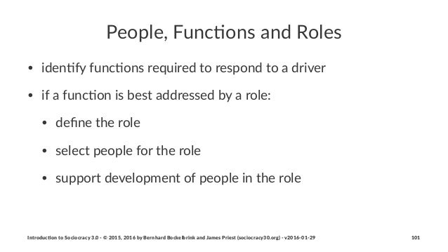 People,'Func,ons'and'Roles • iden&fy)func&ons)required)to)respond)to)a)driver • if)a)func&on)is)best)addressed)by)a)role: ...
