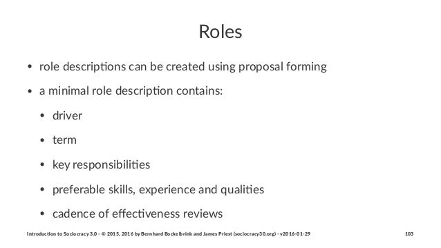 Roles • role&descrip,ons&can&be&created&using&proposal&forming& • a&minimal&role&descrip,on&contains: • driver • term • ke...