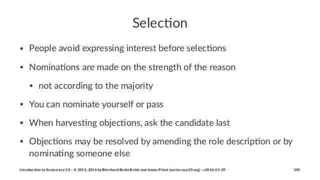 Selec%on • People'avoid'expressing'interest'before'selec5ons' • Nomina5ons'are'made'on'the'strength'of'the'reason • not'ac...