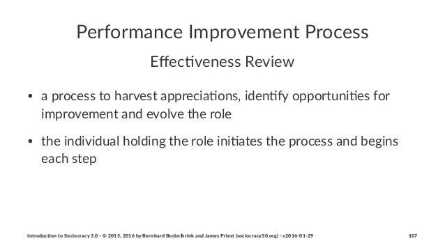 Performance*Improvement*Process Effec%veness)Review • a#process#to#harvest#apprecia.ons,#iden.fy#opportuni.es#for# improvem...