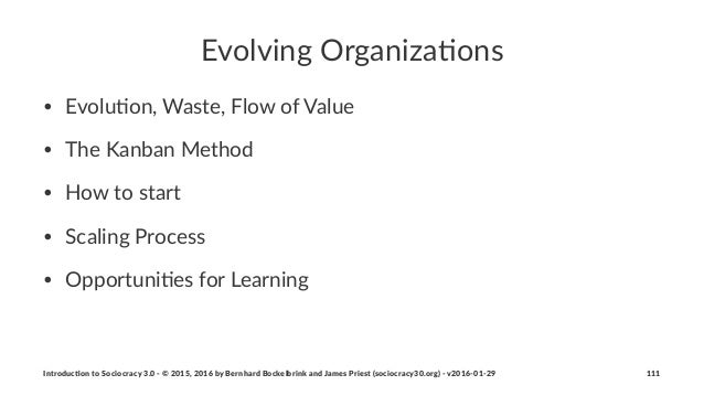 Evolving(Organiza-ons • Evolu'on,*Waste,*Flow*of*Value • The*Kanban*Method • How*to*start • Scaling*Process* • Opportuni'e...