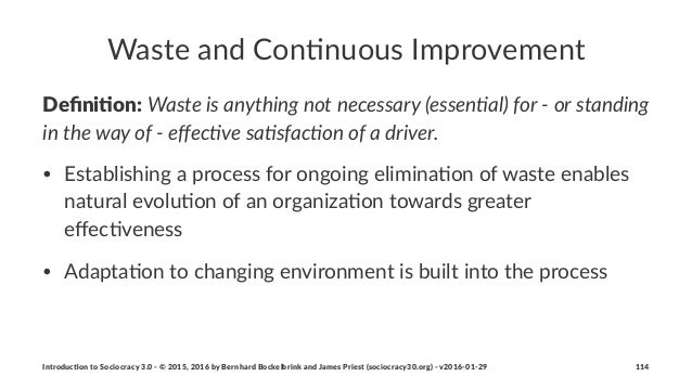 Waste&and&Con+nuous&Improvement Defini&on:!Waste&is&anything&not&necessary&(essen0al)&for&4&or&standing& in&the&way&of&4&eff...
