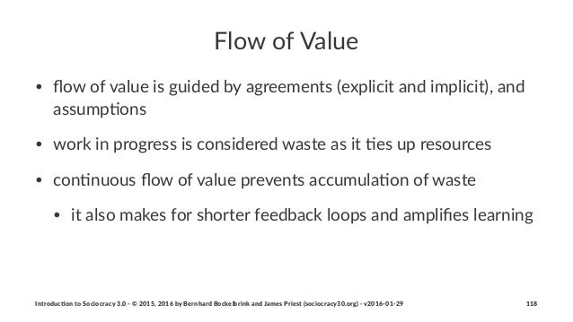 Flow%of%Value • flow%of%value%is%guided%by%agreements%(explicit%and%implicit),%and% assump<ons • work%in%progress%is%consid...