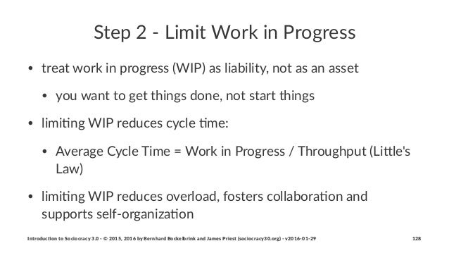 Step%2%'%Limit%Work%in%Progress • treat&work&in&progress&(WIP)&as&liability,&not&as&an&asset • you&want&to&get&things&done...