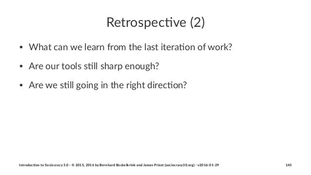 Retrospec)ve+(2) • What&can&we&learn&from&the&last&itera2on&of&work? • Are&our&tools&s2ll&sharp&enough? • Are&we&s2ll&goin...
