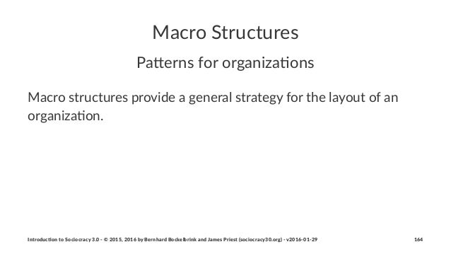 Macro&Structures Pa#erns(for(organiza.ons Macro&structures&provide&a&general&strategy&for&the&layout&of&an& organiza6on. I...