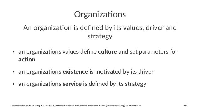 Organiza(ons An#organiza*on#is#defined#by#its#values,#driver#and# strategy • an$organiza*ons$values$define$culture$and$set$p...