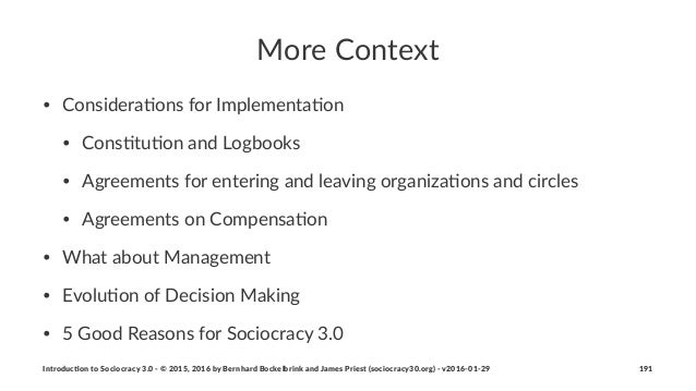 More%Context • Considera+ons,for,Implementa+on • Cons+tu+on,and,Logbooks • Agreements,for,entering,and,leaving,organiza+on...