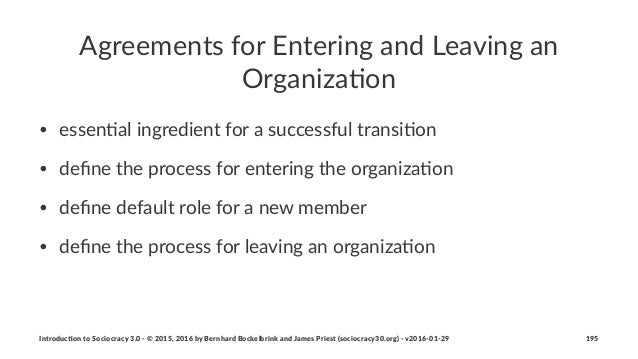 Agreements)for)Entering)and)Leaving)an) Organiza4on • essen%al(ingredient(for(a(successful(transi%on • define(the(process(f...