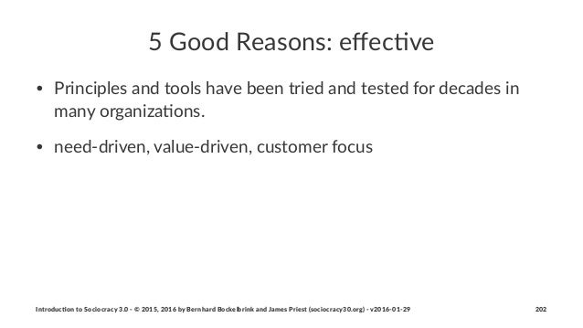 """5""""Good""""Reasons:""""effec.ve • Principles+and+tools+have+been+tried+and+tested+for+decades+in+ many+organiza8ons. • need:driven..."""