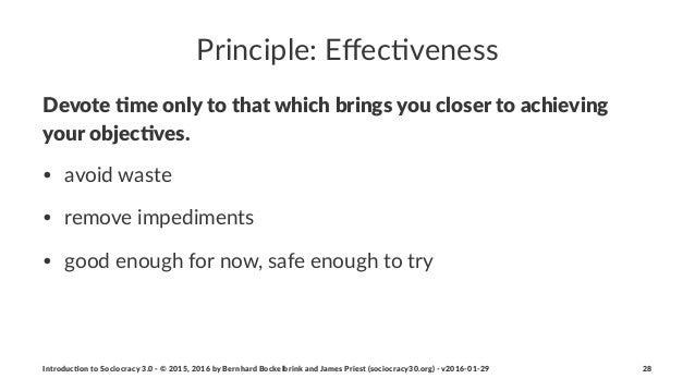 Principle:*Effec-veness Devote&'me&only&to&that&which&brings&you&closer&to&achieving& your&objec'ves. • avoid'waste • remov...