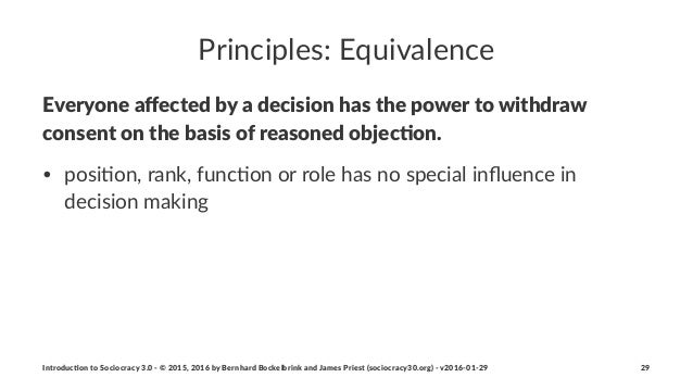 Principles:+Equivalence Everyone(affected(by(a(decision(has(the(power(to(withdraw( consent(on(the(basis(of(reasoned(objec6o...
