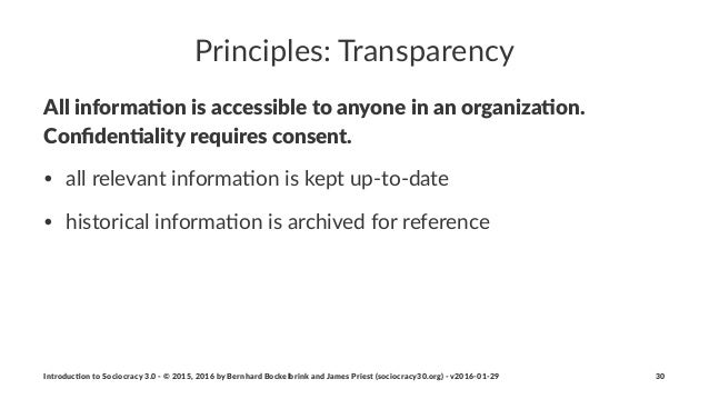 Principles:+Transparency All#informa+on#is#accessible#to#anyone#in#an#organiza+on.# Confiden+ality#requires#consent. • all$...