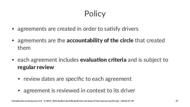 Policy • agreements*are*created*in*order*to*sa/sfy*drivers* • agreements*are*the*accountability+of+the+circle*that*created...