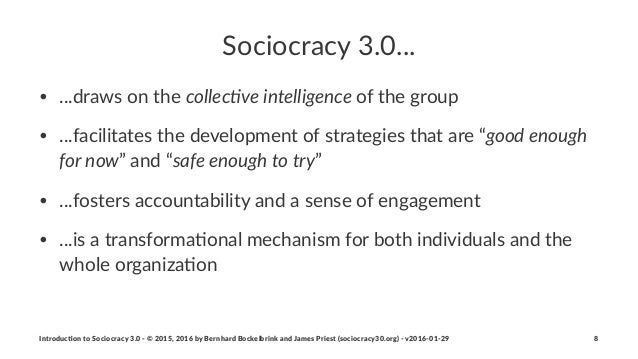 Sociocracy(3.0... • ...draws(on(the(collec%ve'intelligence(of(the(group • ...facilitates(the(development(of(strategies(tha...