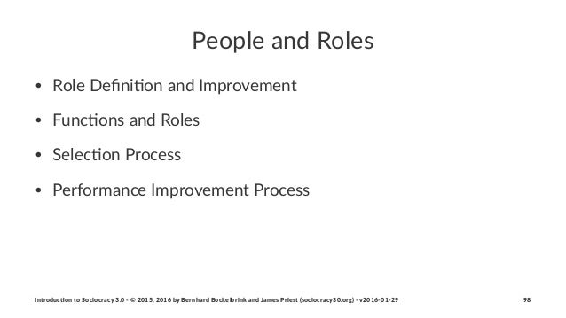 People&and&Roles • Role&Defini+on&and&Improvement • Func+ons&and&Roles • Selec+on&Process • Performance&Improvement&Process...