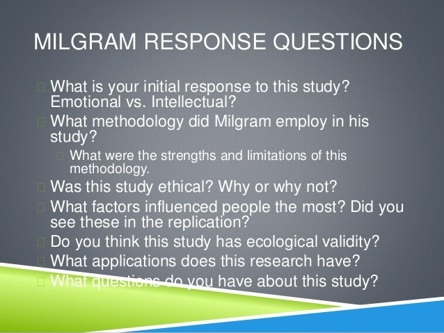 Strengths of milgrams study