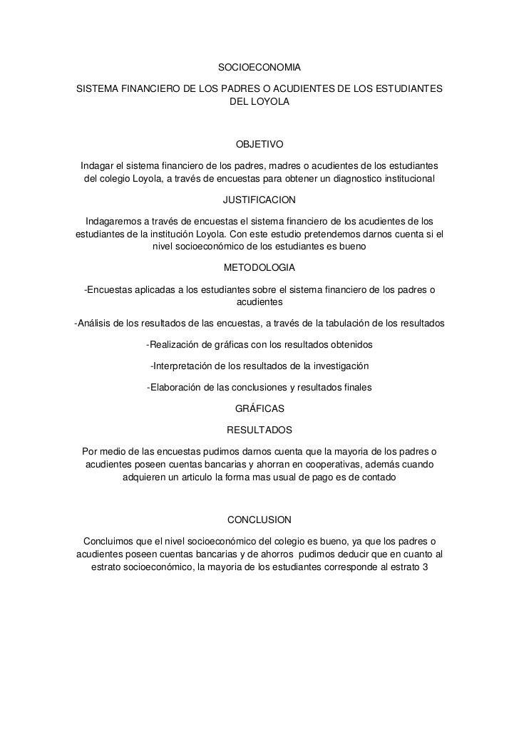 SOCIOECONOMIASISTEMA FINANCIERO DE LOS PADRES O ACUDIENTES DE LOS ESTUDIANTES                           DEL LOYOLA        ...